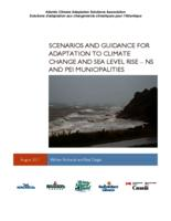 Scenarios and guidance for adaptation to climate change and sea level rise – NS and PEI municipalities