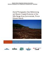 Aerial Photography Geo-Referencing and Recent Coastal Evolution of the Rifle Range Area (Summerside, Prince Edward Island)