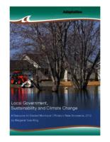 Local Government, Sustainability and Climate Change, A Resource for Elected Municipal Officials in New Brunswick, 2012