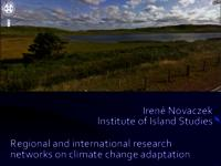 Regional and international research networks on climate change adaptation