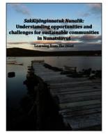 SakKijânginnatuk Nunalik: Understanding opportunities and challenges for sustainable communities in Nunatsiavut