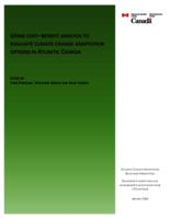 Using Cost-Benefit Analysis to Evaluate Climate Change Adaptation Options in Atlantic Canada