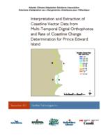 Interpretation and Extraction of Coastline Vector Data from Multi-Temporal Digital Orthophotos and Rate of Coastline Change Determination for Prince Edward Island