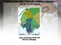 Town of Yarmouth's Overview on Climate Adaptation and the ACAS program