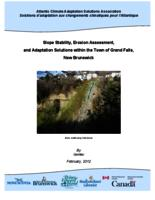 Slope Stability, Erosion Assessment, and Adaptation Solutions within the Town of Grand Falls