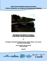 Municipality of the District of Lunenburg: A Case Study in Climate Change Adaptation- Part 1: Introduction and Background