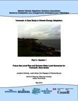 Yarmouth: A Case Study in Climate Change Adaptation: Part 2 – Section 1       Future Sea Level Rise and Extreme Water Level Scenarios for Yarmouth, Nova Scotia