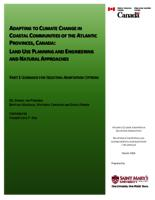 Adapting To Climate Change In Coastal Communities Of The Atlantic Provinces, Canada: Land Use Planning And Engineering And Natural Approaches - Part 1
