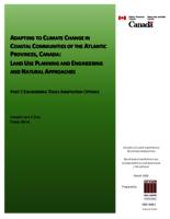 Adapting to Climate Change in Coastal Communities of the Atlantic Provinces, Canada: Land Use Planning and Engineering and Natural Approaches - Part 3 Engineering Tools Adaptation Options